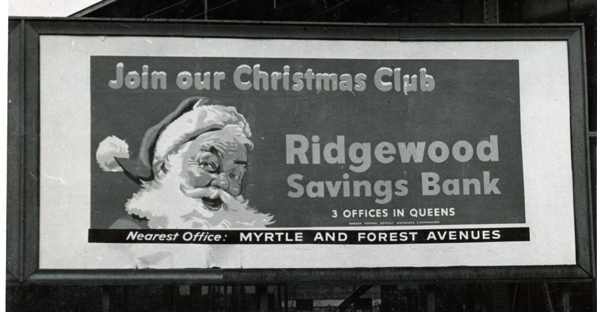 A billboard with a picture of Santa advertises Ridgewood's Christmas Club