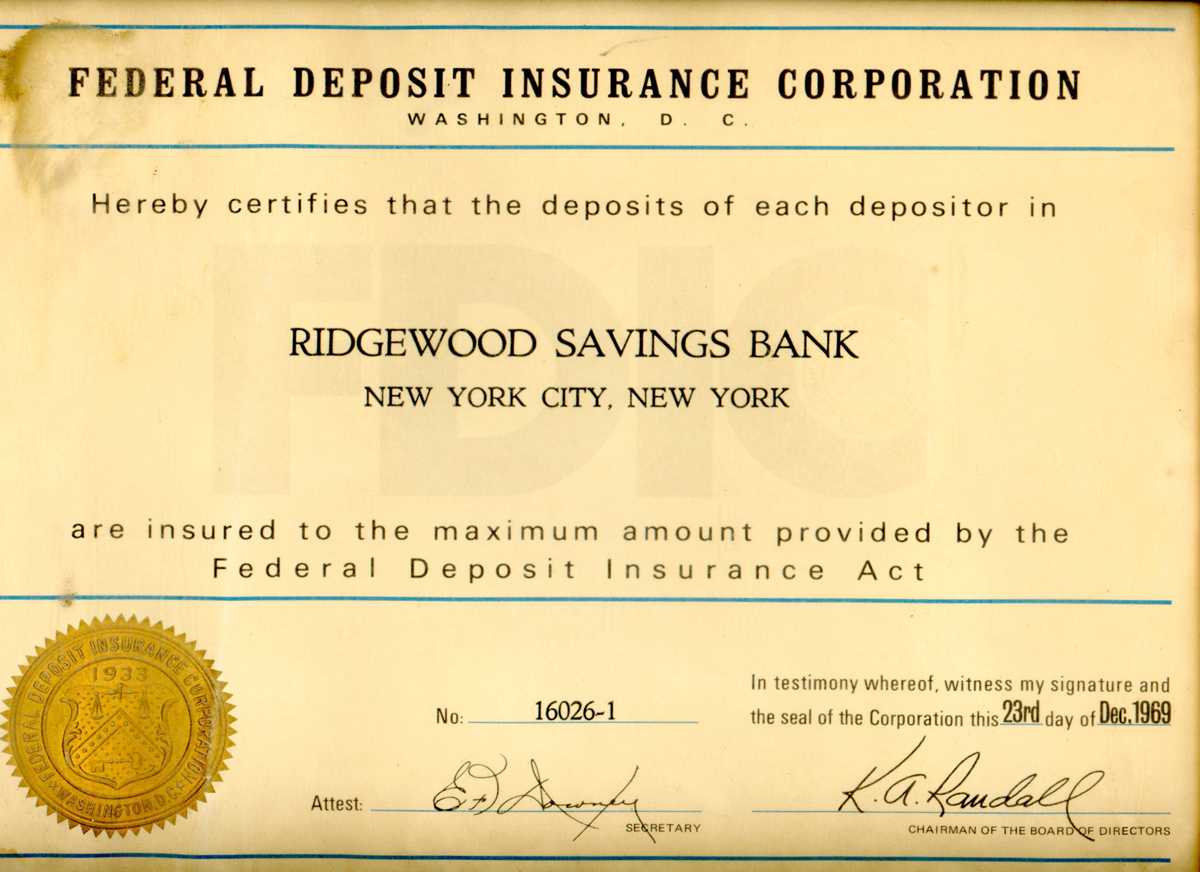 A certificate from the federal deposit insurance corporation from nineteen sixty-nine