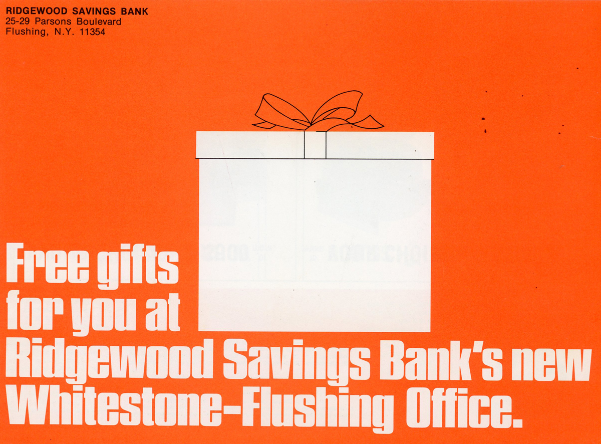 An advertisement announcing free gifts for customers at Ridgewood's newly opened Whitestone Flushing branch.